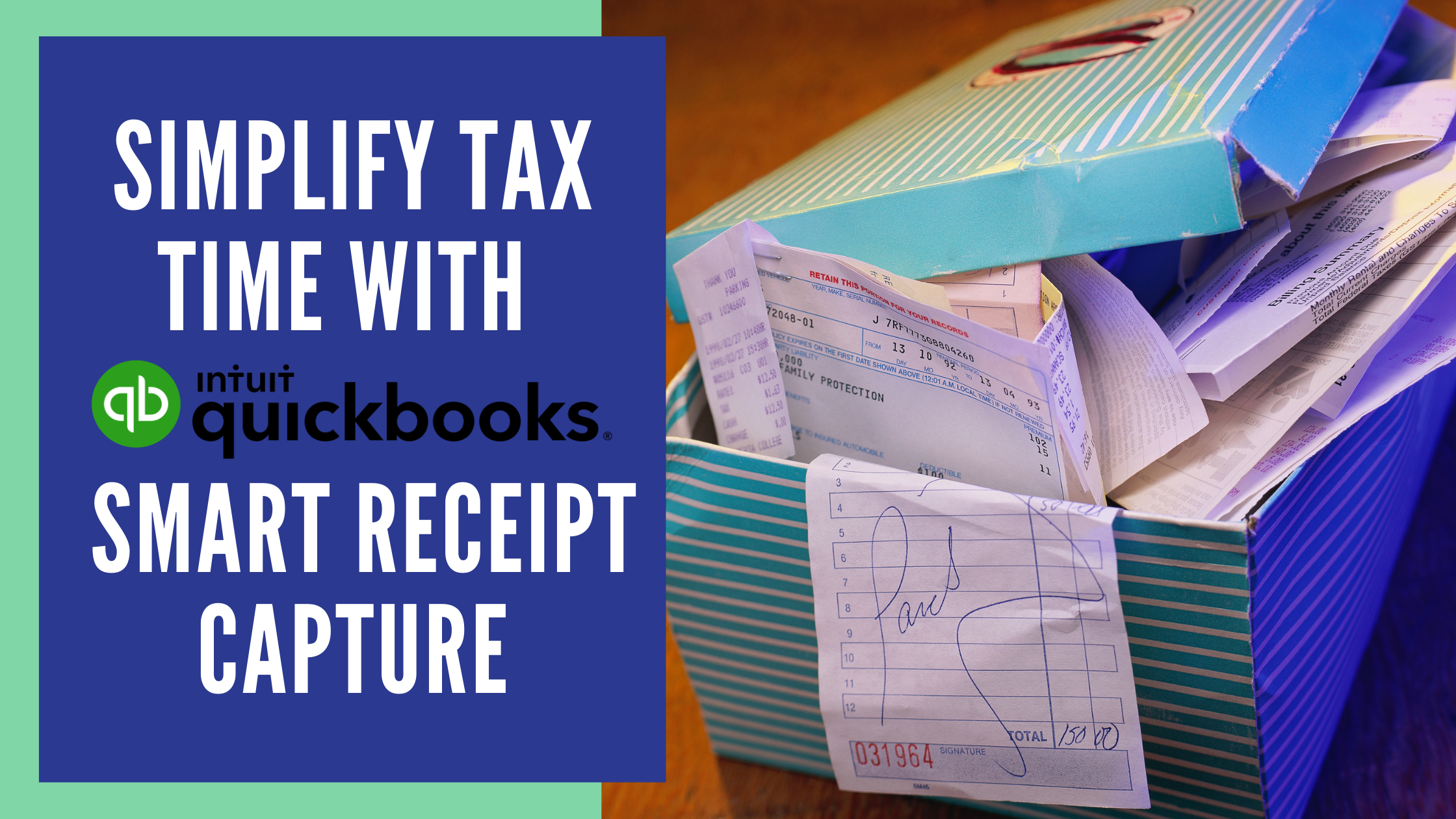 Simplify Tax Time with QuickBooks Smart Receipt Capture