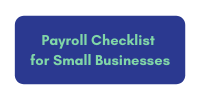 Payroll Checklist for Small Businesses