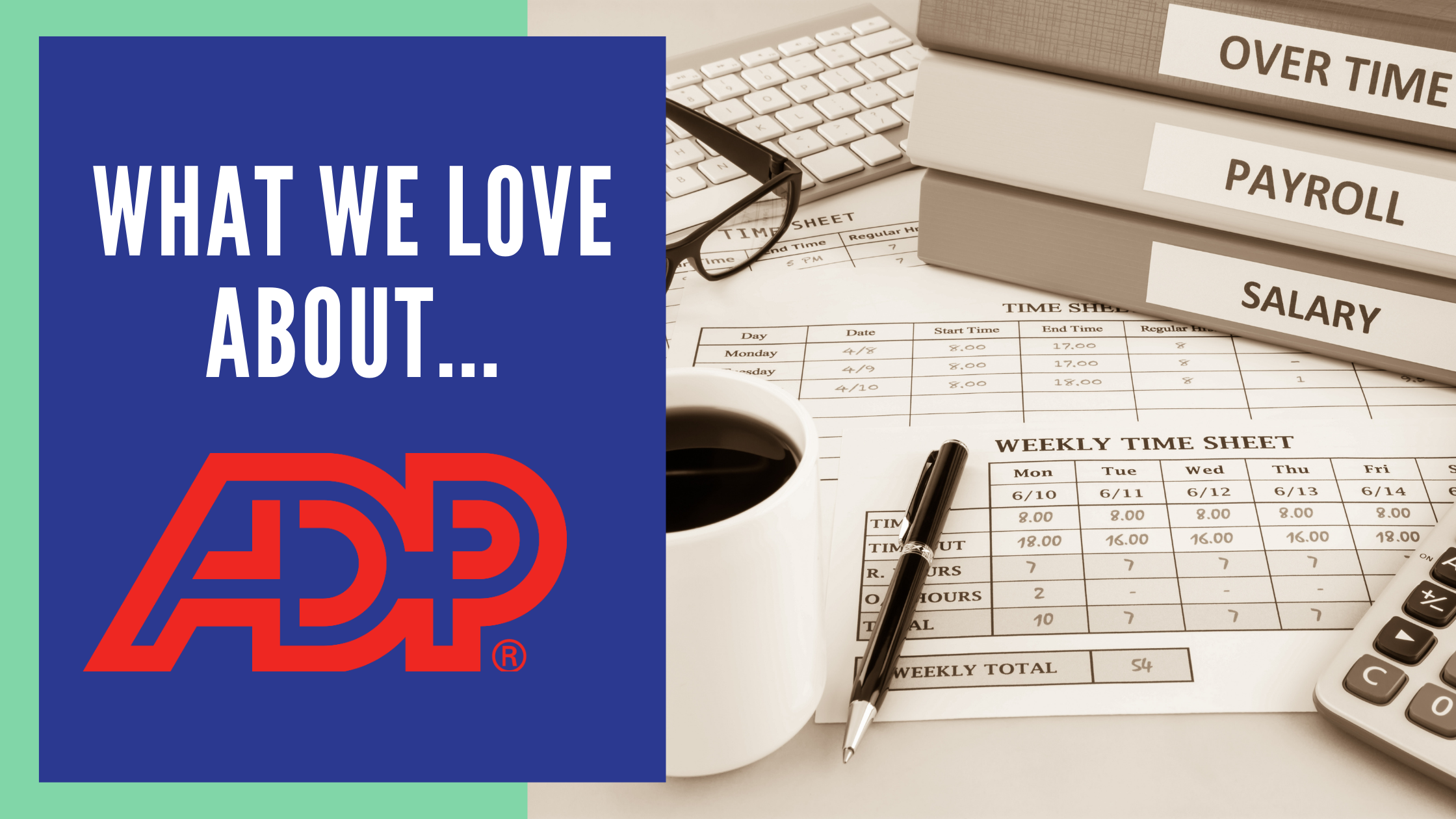 What we love about ADP