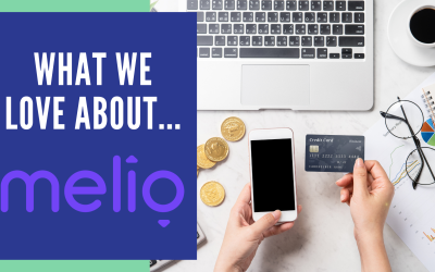 What We Love About…Melio